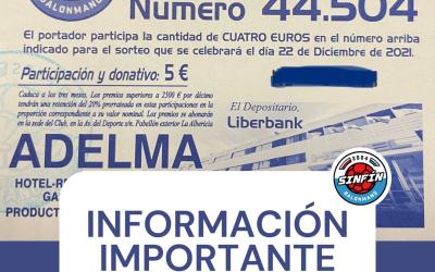 INFORMACIÓN IMPORTANTE sobre las participaciones de la Lotería del club